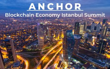 Visiting Turkey: Anchor @ Blockchain Economy Istanbul Summit