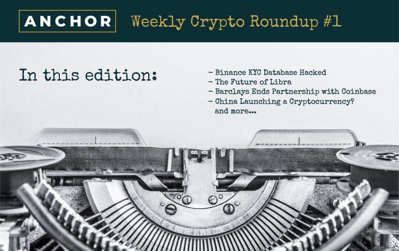 Anchor Crypto Roundup No1
