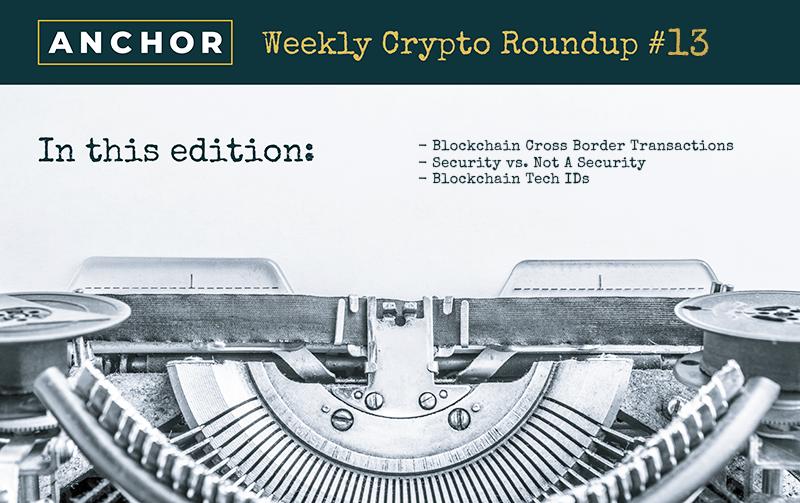 Crypto Roundup 13