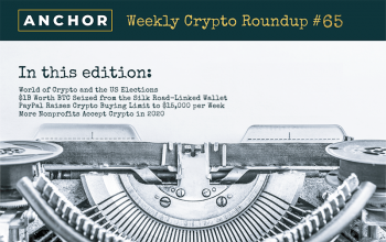 Presidential Elections, Asset Seizures, PayPal's Innovations, and New Crypto Adoption Trends