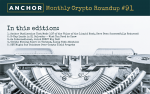 Anchor Funds Stolen During Liquid Hack Returned, B-Day Lands in El Salvador, A Joint CBDC Arises, Mining Soars in Vietnam, SEC Could Sue Coinbase